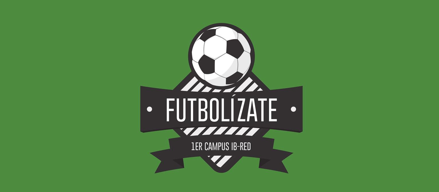 I Campus IB-RED Futbolízate